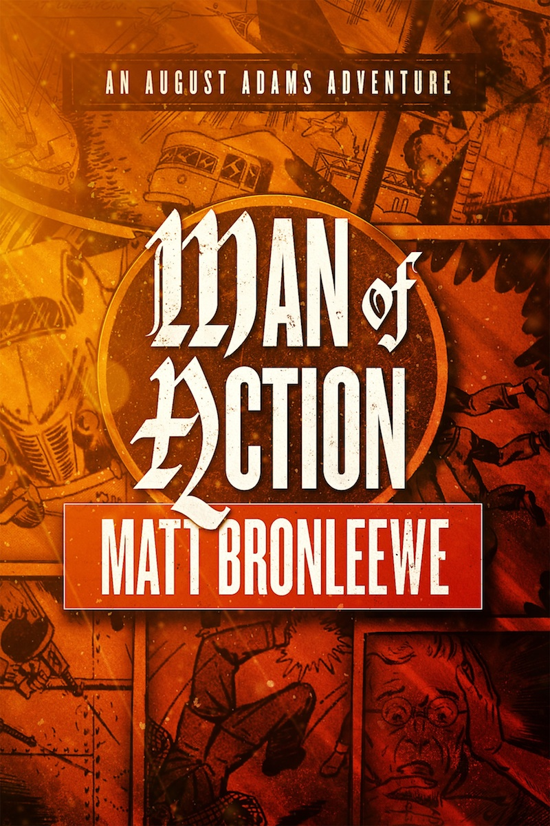 Man of Action by Matt Bronleewe