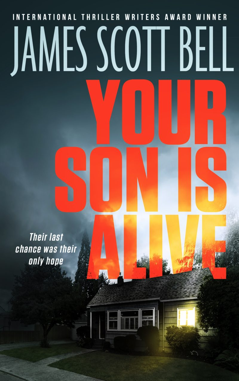 Cover of Your Son is Alive by James Scott Bell